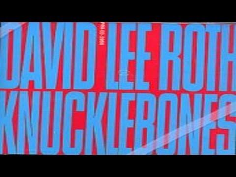 David Lee Roth - Knucklebones (1988) (Remastered) HQ