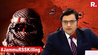 #JammuRSSKilling: Won't Call It Act Of Terror? | The Debate With Arnab Goswami