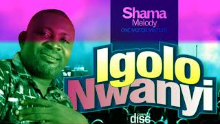 Igolo Nwanyi - Motor Mixture Vol.2 - Shama Melody - High Life Bongo Music