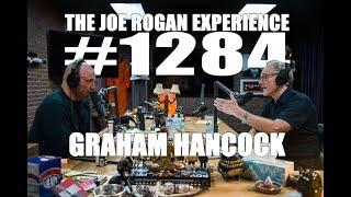 Joe Rogan Experience #1284 - Graham Hancock