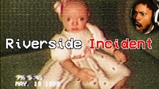 The Riverside Incident