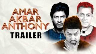 Amar Akbar Anthony 2017 I Aamir, Salman, Shahruk I Full Trailer Leaked I First Look