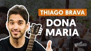 DONA MARIA (part. Jorge) - Thiago Brava (aula de violão simplificada)