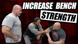 3 Tips To Increase Bench Press Strength | FT Mike O'Hearn - Stan Efferding - Matt Wenning