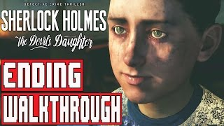 Sherlock Holmes The Devil's Daughter Gameplay Walkthrough Part 5 Ending (1080p) No Commentary