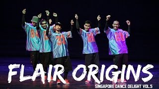Flair Origins | Champion | Singapore Dance Delight Vol.5 Finals | RPProductions