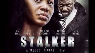 'Stalker' a lovely a nollywood movie.