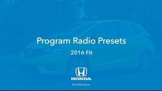 2016 Fit: How to Program Radio Presets