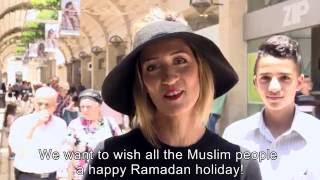 Israelis greet Muslims for a blessed Ramadan