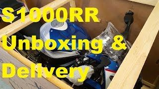 2016 BMW S1000RR Unboxing and Delivery!!!