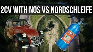 How Fast Can A Citroen 2CV With Nitrous Lap The Nordschleife?