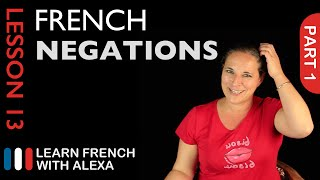 Simple Negations - part 1 (French Essentials Lesson 13)