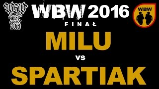 bitwa MILU vs SPARTIAK # WBW 2016 Finał # freestyle battle