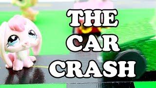 LPS - The Car Crash (A Skit)