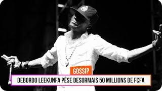 Debordo Leekunfa pèse désormais 50 millions Fcfa