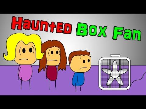 Haunted Duplex The Box Fan