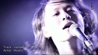 Moshu - nameless【PARABOLA SPECIAL LIVE MOVIE 2017.09】