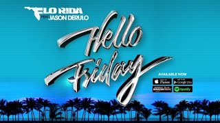 Flo Rida - Hello Friday ft.  Jason Derulo Music Video
