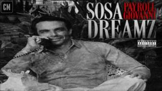 Payroll Giovanni - Sosa Dreamz [FULL MIXTAPE + DOWNLOAD LINK] [2016]