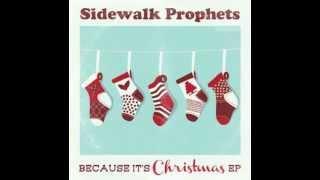 Sidewalk Prophets-Because It's Christmas