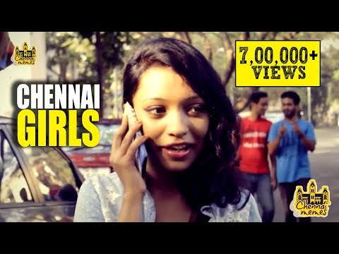 Chennai Girls | Every Chennai Girl in the World | Chennai Memes