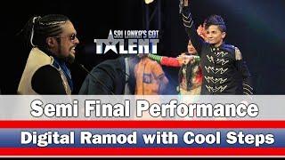 Digital Ramod with Cool Steps - Semi Final Performance  - | Sri Lanka's Got Talent