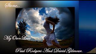 Paul Rodgers & David Gilmour ~ Stone.