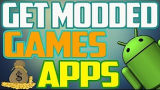 How To Get Modded / hacked Android Games& Apps