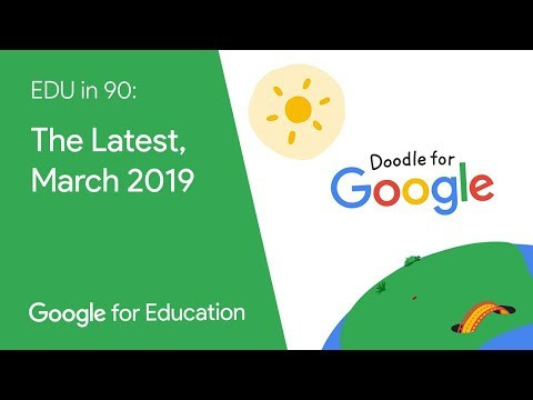 EDU in 90 The Latest March 2019