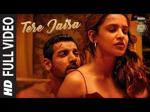 Xxx Mp4 Tere Jaisa Full Video SATYAMEVA JAYATE Arko Tulsi Kumar John Abraham Aisha Sharma 3gp Sex