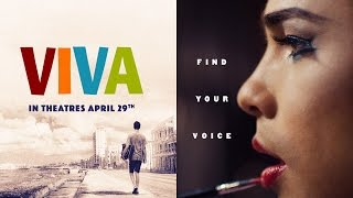 Viva - Official Trailer