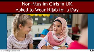 Non-Muslim Girls in UK Asked to Wear Hijab for a Day 🧕