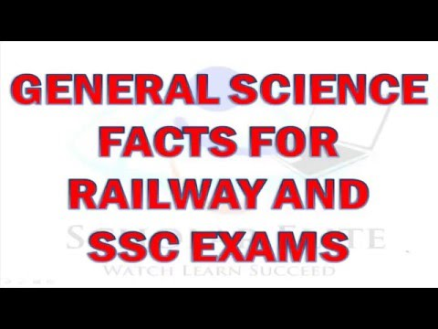 General Science facts Part 1 For Railways & SSC exams