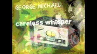 喬治邁可 無心呢喃 GEORGE MICHAEL CAREIESS WHISPER
