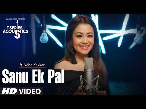 Xxx Mp4 Sanu Ek Pal Song T Series Acoustics Neha Kakkar Tony Kakkar Raid In Cinemas Now 3gp Sex