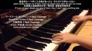 [FULL] Sword Art Online 2 Op 2: Courage (Piano) ソードアート・オンライン 2 Op2: Courage