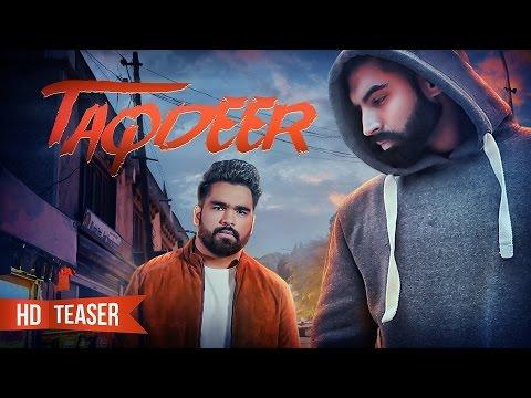 Teaser | TAQDEER | Dilraj Grewal | Parmish Verma | Nigaz Records | Releasing on 19th March