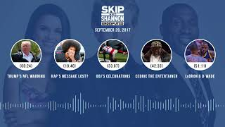 UNDISPUTED Audio Podcast (9.28.17) with Skip Bayless, Shannon Sharpe, Joy Taylor | UNDISPUTED