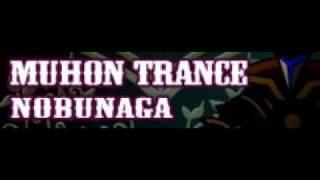MUHON TRANCE 「NOBUNAGA」