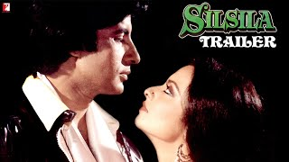 Silsila | Official Trailer | Amitabh Bachchan | Rekha | Shashi Kapoor | Jaya Bachchan