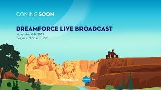 Dreamforce 2017 Live Broadcast - Day 3