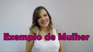Nathália Machado - Exemplo de Mulher (Eyshila)