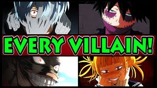 EVERY VILLAIN EXPLAINED! (My Hero Academia / Boku no Hero Academia All Villains and Their Quirks)