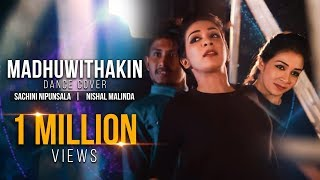 Maduwithakin - Ranidu X Pasan | Sachini Nipunsala | Nishal Malinda Dance Cover