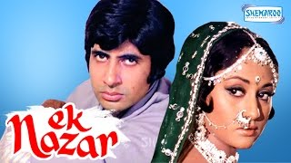 Ek Nazar - Amitabh Bachchan - Jaya Bhaduri - Hindi Full Movie