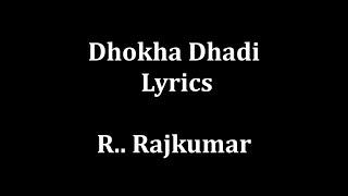 Dhokha Dhadi lyrics Arijit Singh , Palak Muchhal