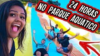 24 HORAS NO PARQUE AQUÁTICO 2 !!!!