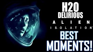 H2O Delirious - Alien Isolation Best Moments!