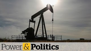 Oil-gas industry at centre of Alberta election | Power & Politics