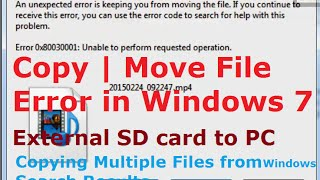 Error 0x80030001: Unable to perform requested operation (Copy File | Move File) Windows 7